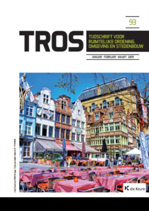 Tijdschrift voor Ruimtelijke ordening, Omgeving en Stedenbouw - TROS (jaargang 2021)