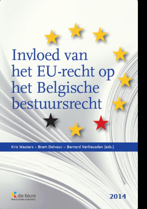 Invloed van het EU-recht op het Belgisch bestuursrecht