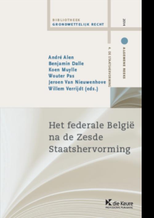 Het federale België na de Zesde Staatshervorming