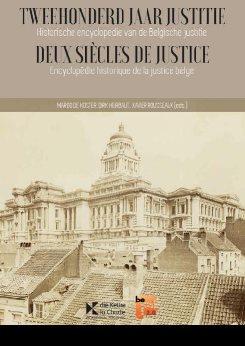 Tweehonderd jaar justitie / Deux siècles de justice