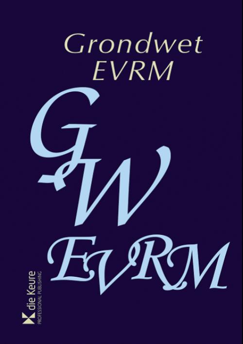 Grondwet en EVRM geannoteerd 2016