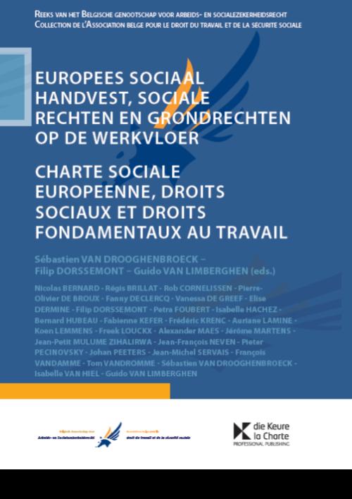 Europees Sociaal Handvest, sociale rechten en grondrechten op de werkvloer / Charte sociale européenne, droits sociaux et droits fondamentaux au travail