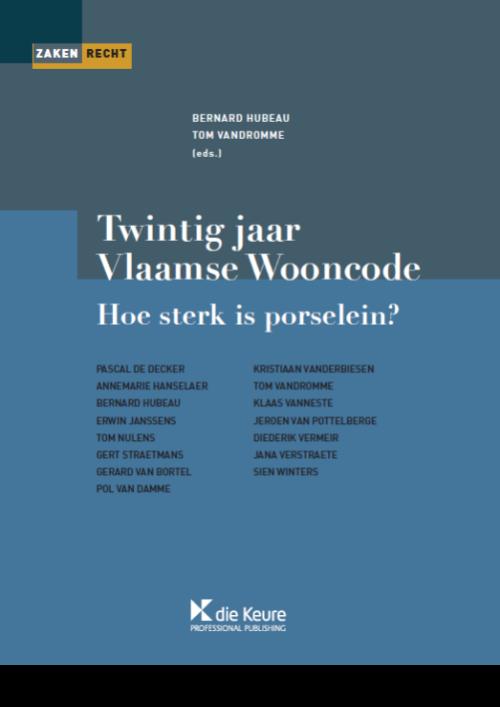 Twintig jaar Vlaamse Wooncode: hoe sterk is porselein?