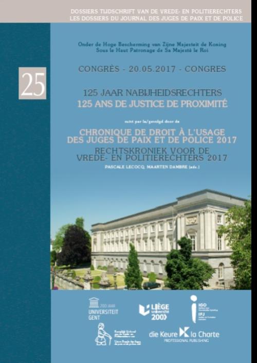Dossier 25 - 125 jaar nabijheidsrechters/125 ans de justice de proximité