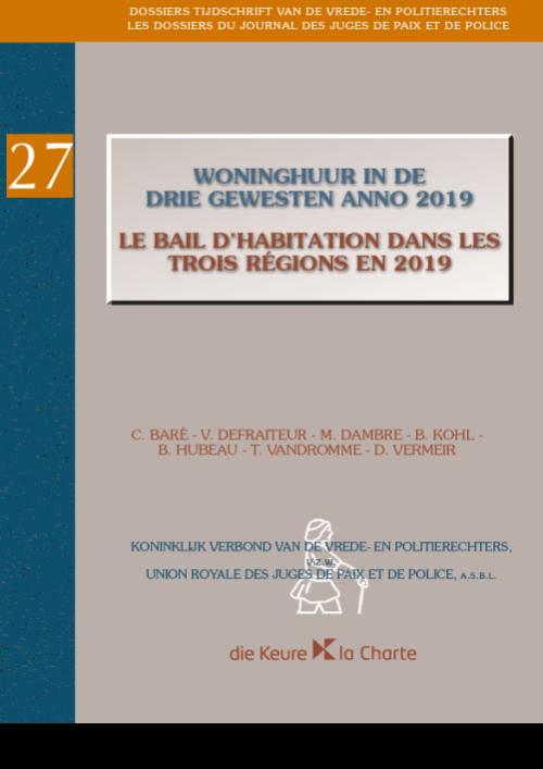 Dossier 27 - Woninghuur in de drie gewesten anno 2019/Le bail d'habitation dans les trois régions en 2019