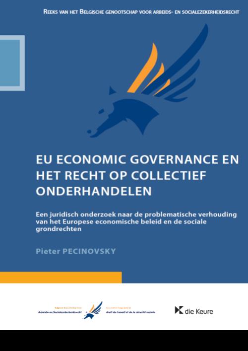 EU economic governance en het recht op collectief onderhandelen