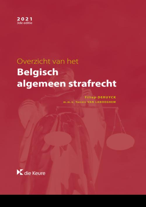 Overzicht van het Belgisch algemeen strafrecht (ed.3)