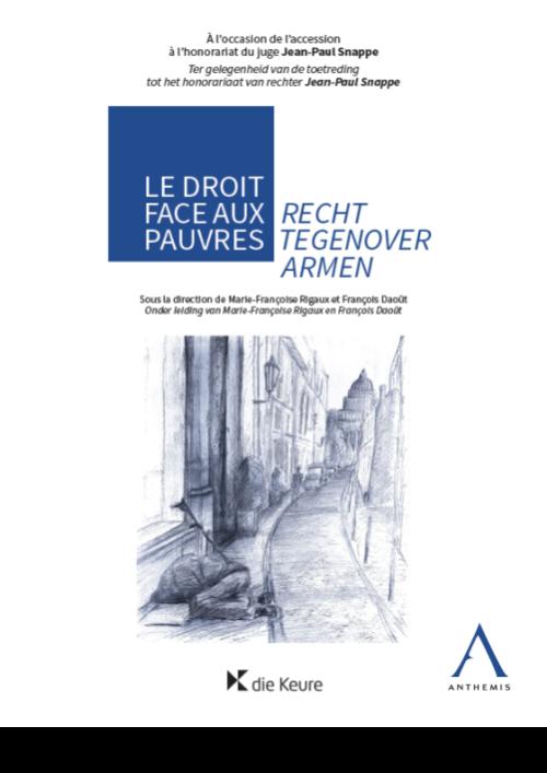 Recht tegenover armen / Le droit face aux pauvres