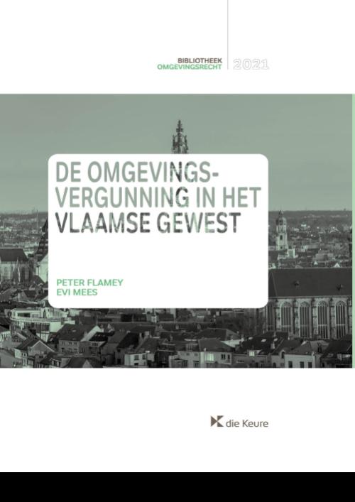 De omgevingsvergunning in het Vlaamse Gewest