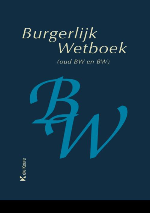 Burgerlijk Wetboek (Oud BW en BW) geannoteerd 2021