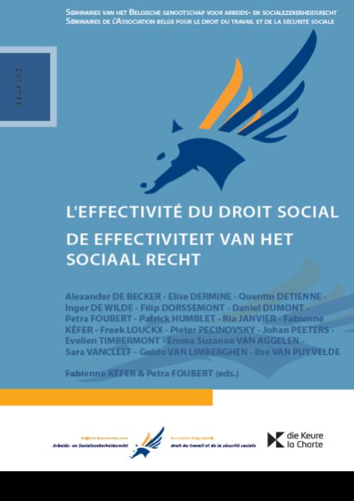 De effectiviteit van het sociaal recht / L'effectivité du droit social