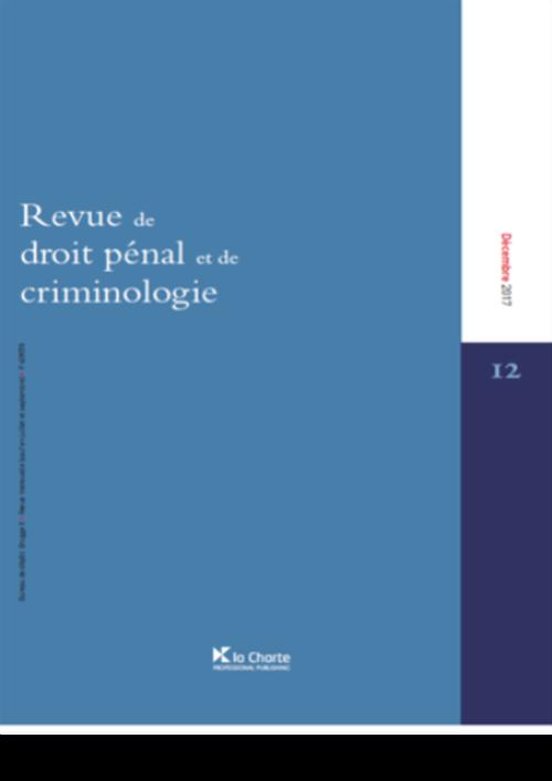 Revue de droit pénal et de criminologie (année 2021)