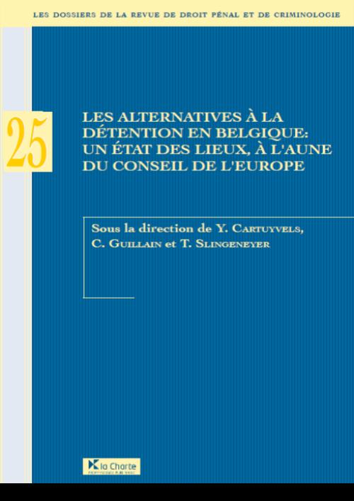 Dossier 25 : Les alternatives à la détention en Belgique