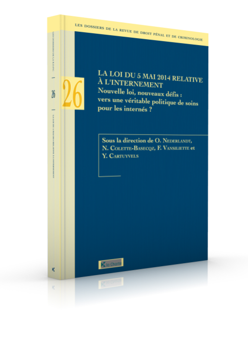 Dossier 26 RDPC : La loi du 5 mai 2014 relative à l'internement