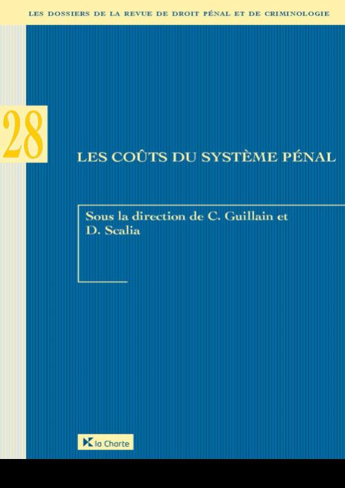 Dossier 28 RDPC : Les coûts du système pénal