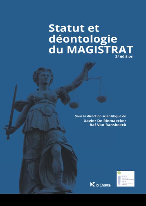 Statut et déontologie du magistrat