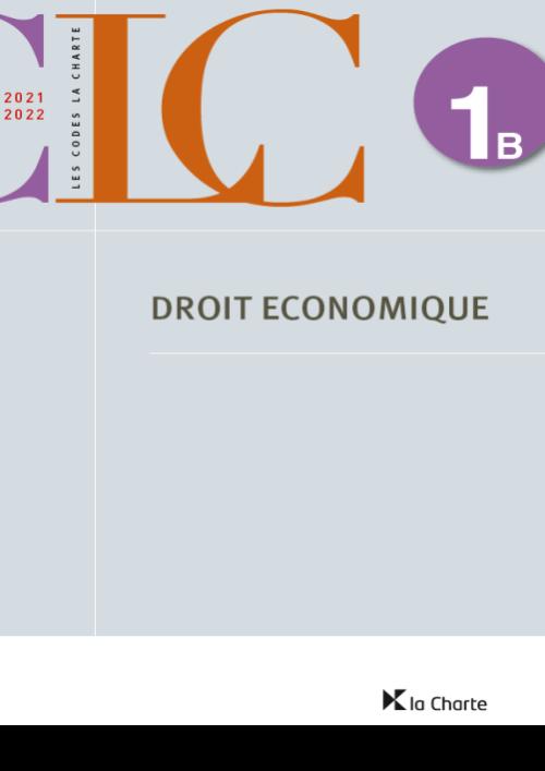 CLC 1B – Droit économique 2021-2022
