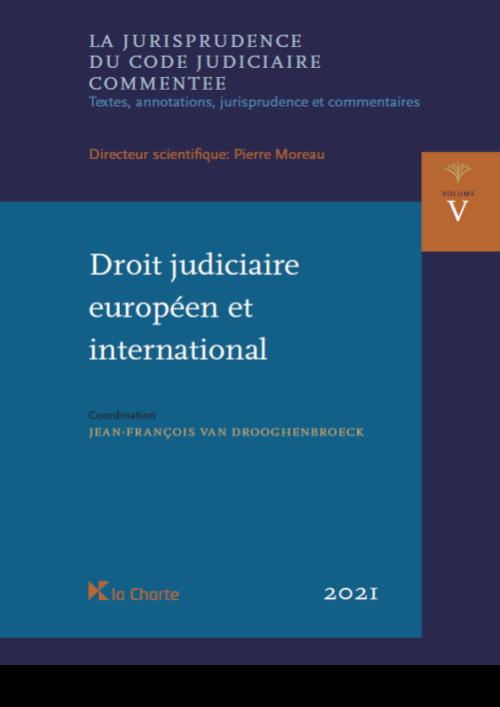 JCJC Vol. V - Droit judiciaire européen et international